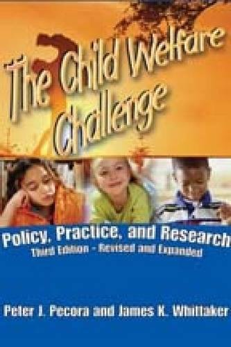 9780202363141: The Child Welfare Challenge: Policy, Practice, and Research (Modern Applications of Social Work Series)