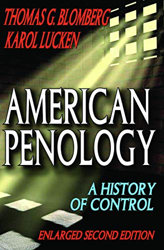 9780202363349: American Penology: A History of Control