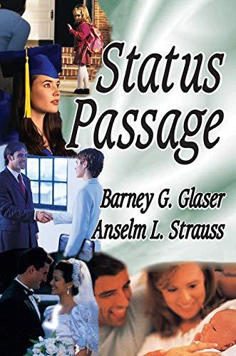9780202363387: Status Passage