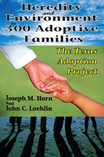 9780202363455: Heredity and Environment in 300 Adoptive Families: The Texas Adoption Project