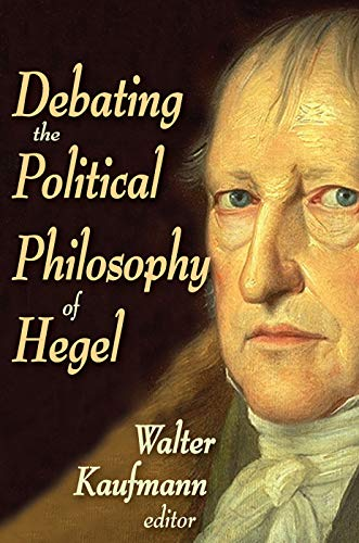 9780202363493: Debating the Political Philosophy of Hegel