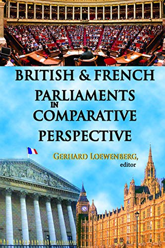 9780202363608: British and French Parliaments in Comparative Perspective