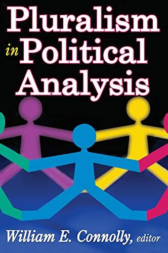 9780202363639: Pluralism in Political Analysis