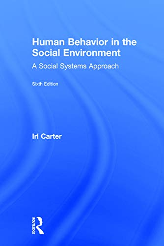 9780202363981: Human Behavior in the Social Environment: A Social Systems Approach (Modern Applications of Social Work)