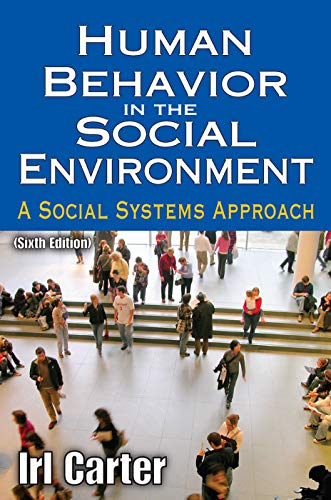 9780202364001: Human Behavior in the Social Environment: A Social Systems Approach (Modern Applications of Social Work Series)