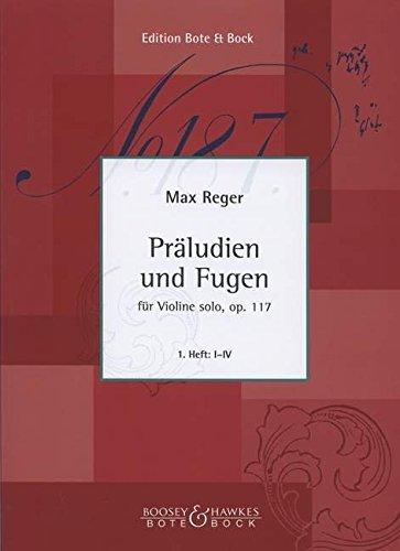 9780202511221: Reger: Praludien und Fugen (Prelude and Fugue) Op117 Book 1 (I - IV)