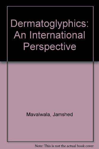 9780202900759: Dermatoglyphics: An International Perspective