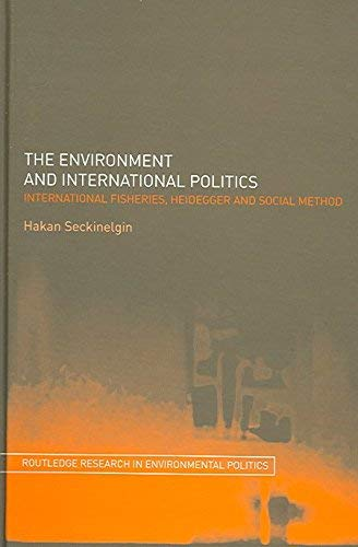 9780203002742: The Environment and International Politics