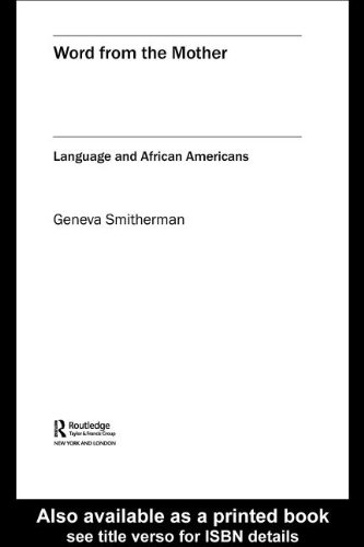 9780203006665: Word from the Mother: Language and African Americans