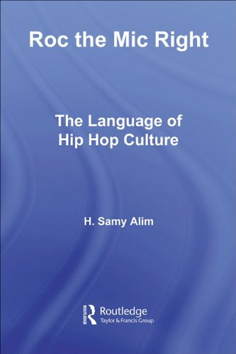 9780203006733: Roc the MIC Right: The Language of Hip Hop Culture