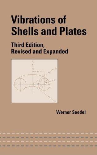 9780203026304: Vibrations of Shells and Plates, Third Edition. CRC Press. 2004.