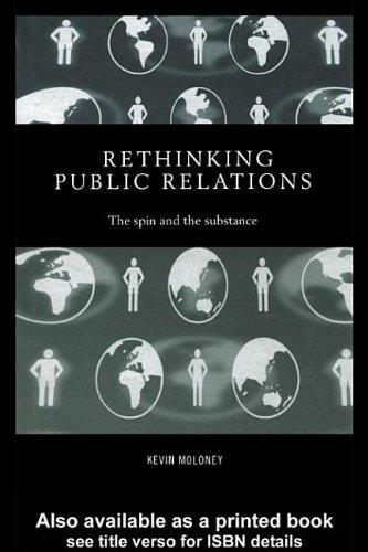 Rethinking Public Relations: PR Propaganda and Democracy