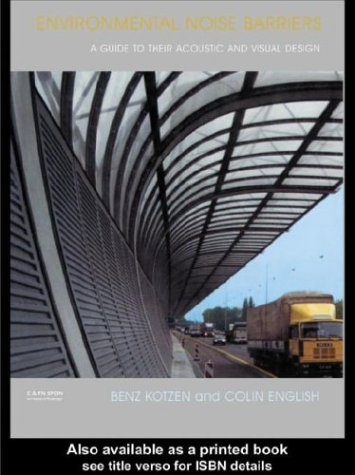 9780203060322: Environmental Noise Barriers