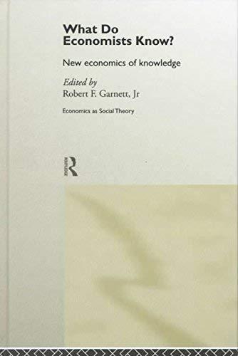 9780203064566: What Do Economists Know?: New Economics of Knowledge