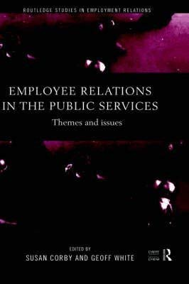 9780203072158: Employee Relations in the Public Services: Themes and Issues