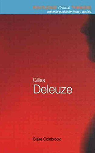 9780203072912: ({GILLES DELEUZE: ESSENTIAL GUIDES FOR LITERARY STUDIES}) [{ By (author) Claire Colebrook }] on [November, 2001]