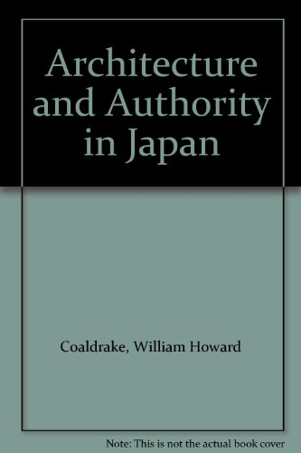 9780203085820: Architecture and Authority in Japan