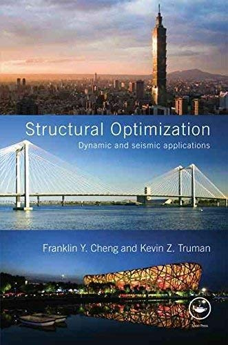 9780203089651: Structural Optimization: Dynamic and Seismic Applications