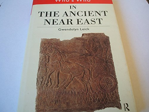 9780203108802: Who'S Who In The Ancient Near East