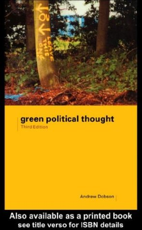 9780203141236: [Green Political Thought] (By: Andrew Dobson) [published: June, 2000]