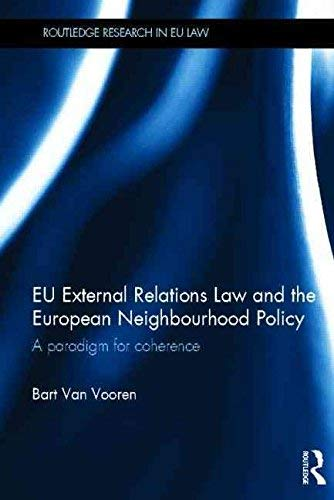 9780203147375: Eu External Relations Law and the European Neighbourhood Policy: A Paradigm for Coherence
