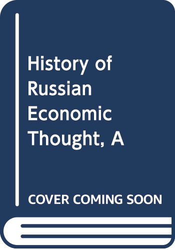 9780203171967: The History Of Russian Economic Thought