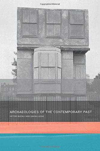 9780203185155: Archaeologies of the Contemporary Past