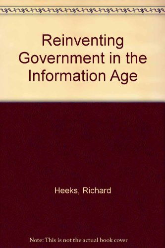 9780203204979: Reinventing Government in the Information Age