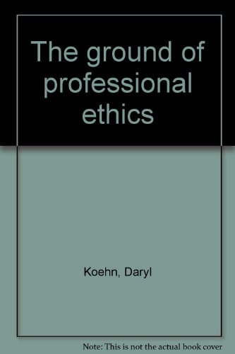 9780203294949: The ground of professional ethics