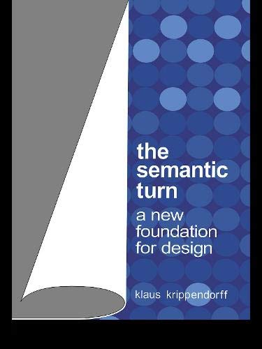 9780203299951: The Semantic Turn: A New Foundation for Design