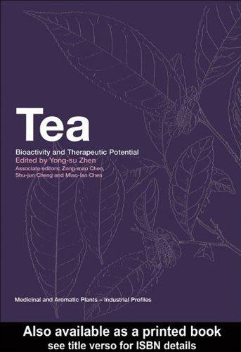 9780203301272: Tea: Bioactivity and Therapeutic Potential[ TEA: BIOACTIVITY AND THERAPEUTIC POTENTIAL ] by Zhen, Yong-Su (Author) Apr-18-02[ Hardcover ]