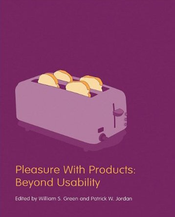 9780203302279: Pleasure With Products. CRC Press. 2002.