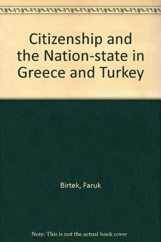 9780203311462: Citizenship and the Nation-State in Greece and Turkey