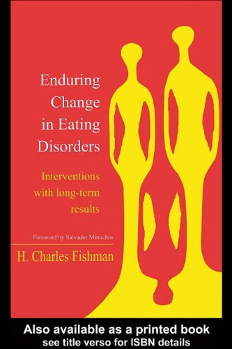 9780203319468: Enduring Change in Eating Disorders: Interventions with Long-Term Results