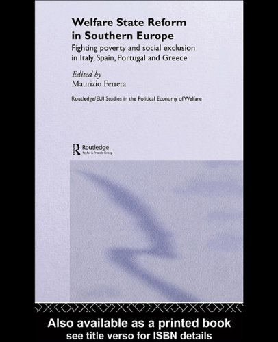 9780203356906: Welfare State Reform In Southern Europe Fighting Poverty And Social Exclusion In Italy, Spain, Portugal, And Greece