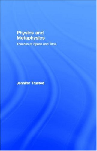 9780203412732: Physics and Metaphysics: Theories of Space and Time: Theories of Space and Time