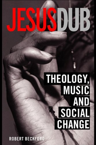 9780203413395: Jesus Dub: Theology, Music, and Social Change