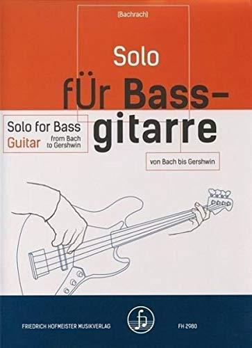 9780203429808: Solo für Bassgitarre - von Bach bis Gershwin: Gitarre; 3