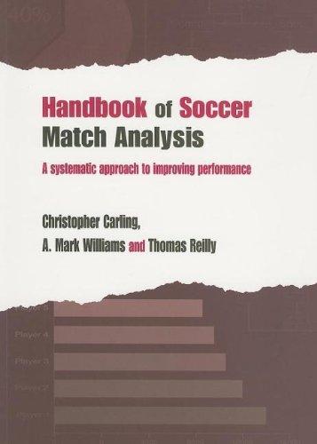 9780203448625: Handbook of Soccer Match Analysis