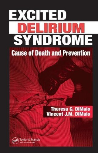 9780203483473: Excited Delirium Syndrome: Cause of Death and Prevention