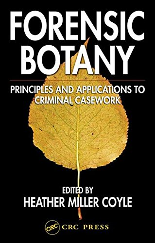 9780203484593: Forensic Botany: Principles and Applications to Criminal Casework