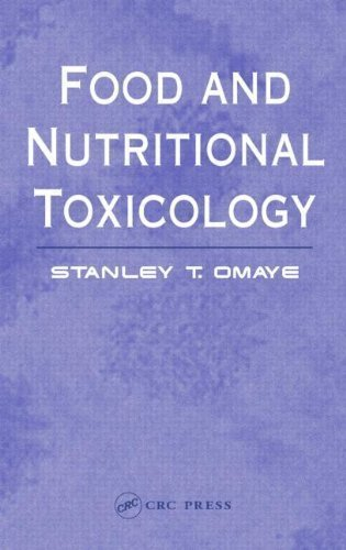 9780203485309: Food and Nutritional Toxicology by Omaye, Stanley T. (2004) Hardcover