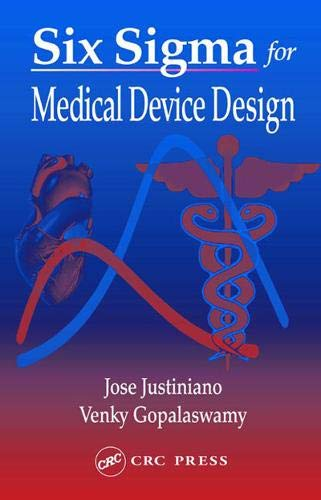 9780203485743: Six Sigma for Medical Device Design