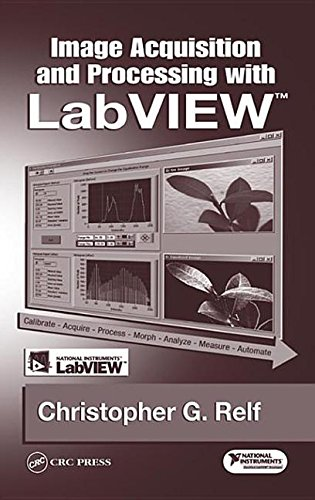 9780203487303: [(Image Acquisition and Processing with Labview)] [by: Christopher G. Relf]