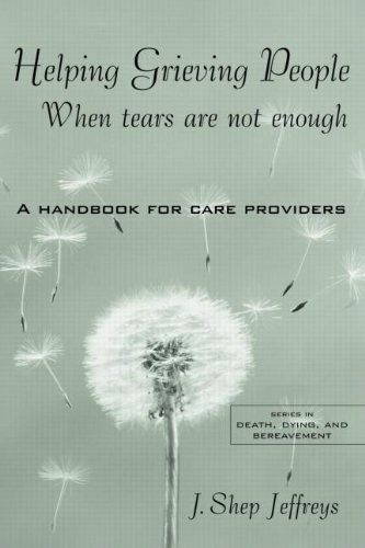9780203487914: Helping Grieving People