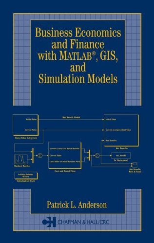 9780203494653: Business Economics and Finance with MATLAB, GIS, and Simulation Models