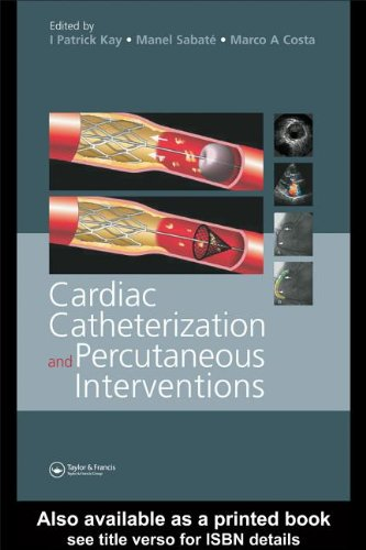 9780203494837: Cardiac Catheterization and Percutaenous Interventions