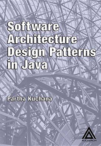 9780203496213: [(Software Architecture Design Patterns in Java)] [by: Partha Kuchana]