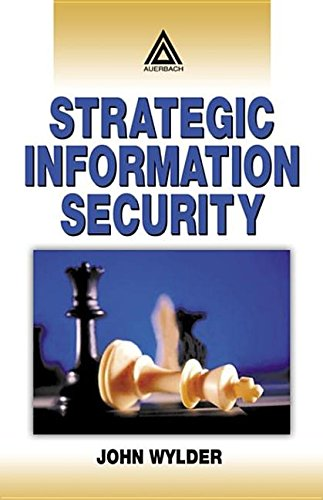 9780203497081: Strategic Information Security