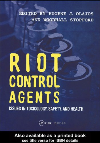 9780203497760: Riot Control Agents: Issues In Toxicology, Safety, And Health